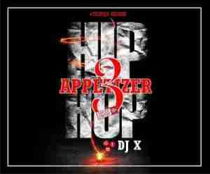 DJ X - HipHop Appetizer Vol. 3 (Int